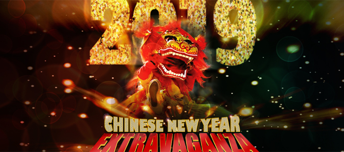 Chinese New Year Extravaganza 2019