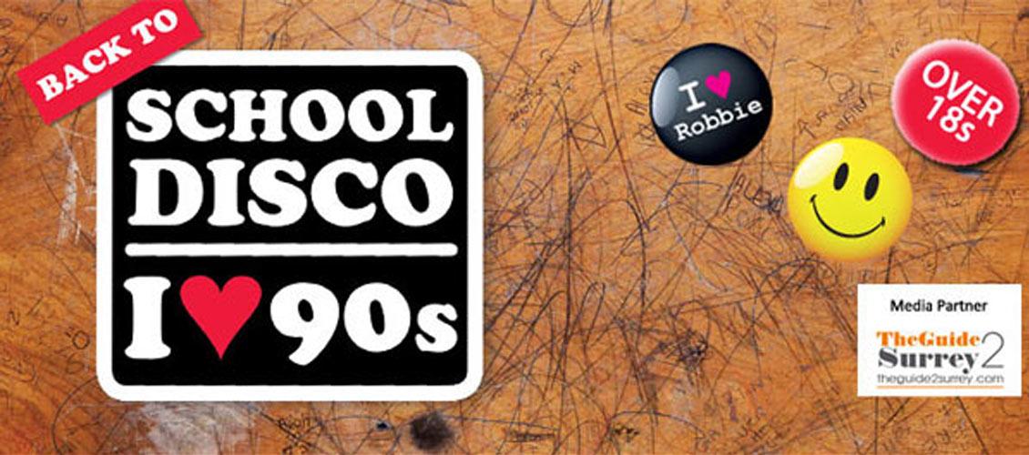 Back to School Disco: I Love 90s