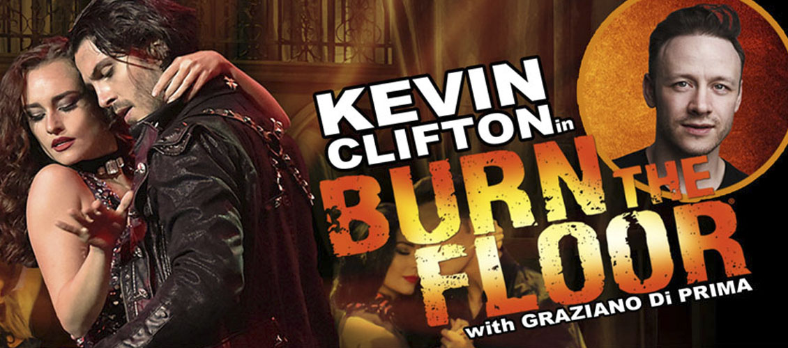 Burn the Floor with Kevin Clifton