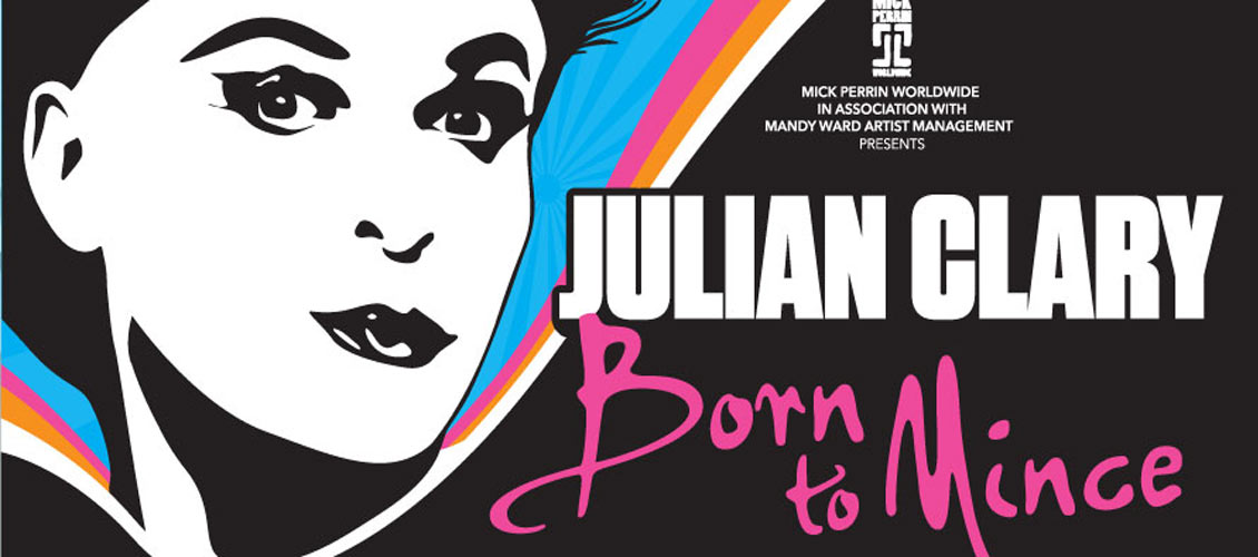 Julian Clary: Born to Mince