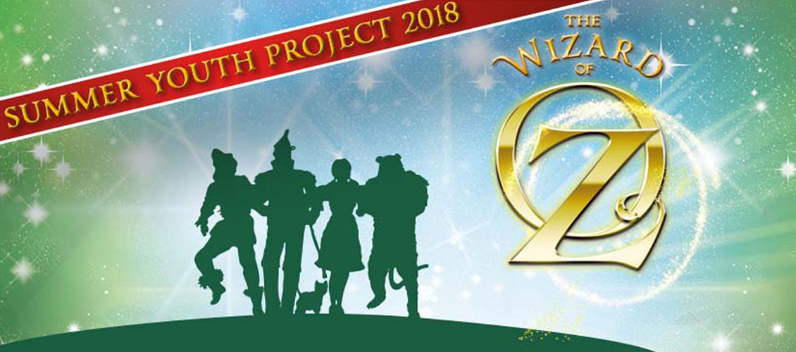 Summer Youth Project - Wizard Of Oz 2018