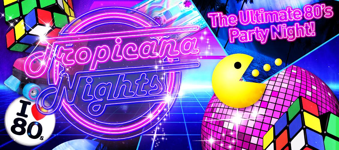 OT: Tropicana Nights Feb 2020