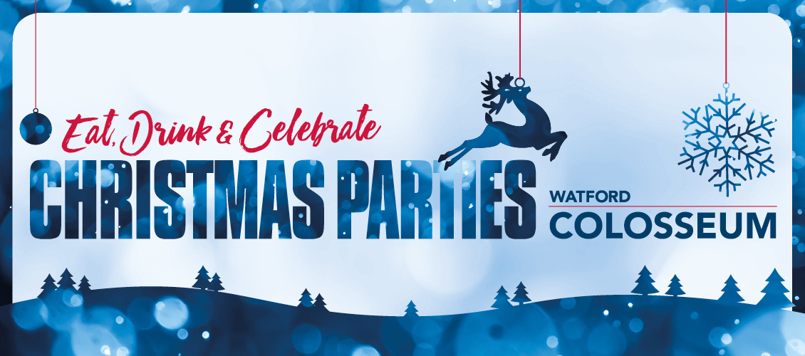 Christmas Parties at Watford Colosseum