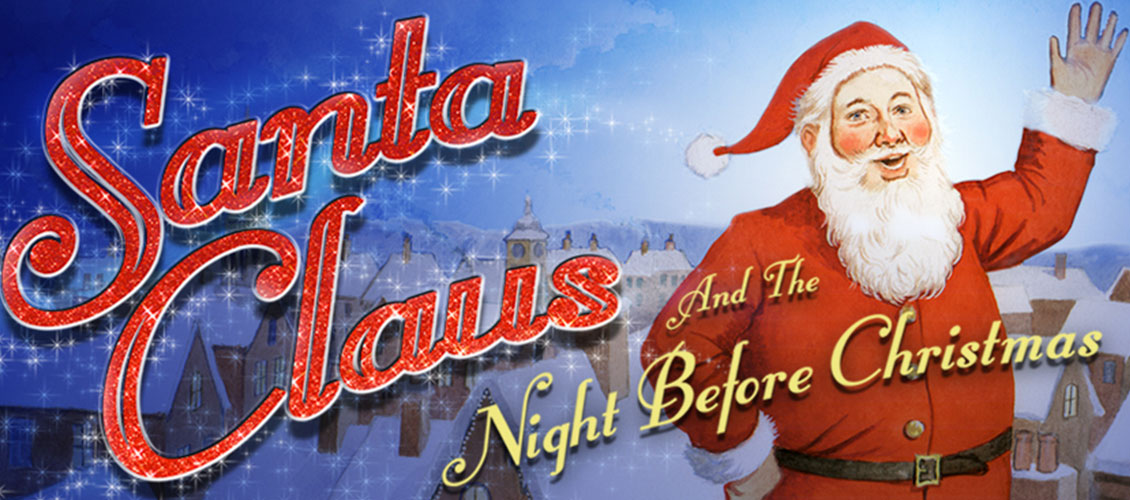 Santa Claus And The Night Before Christmas