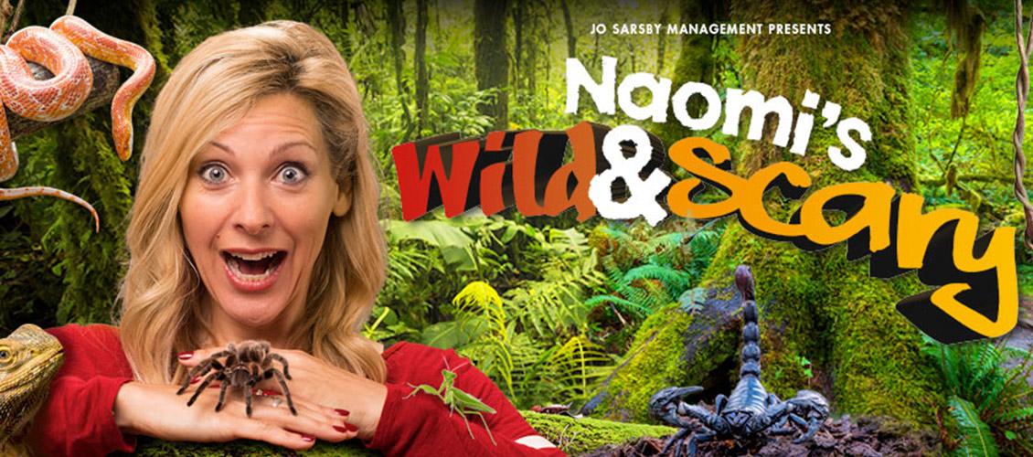 Naomi's Wild & Scary