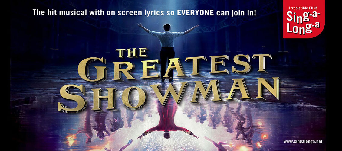 Sing-a-Long-a: The Greatest Showman