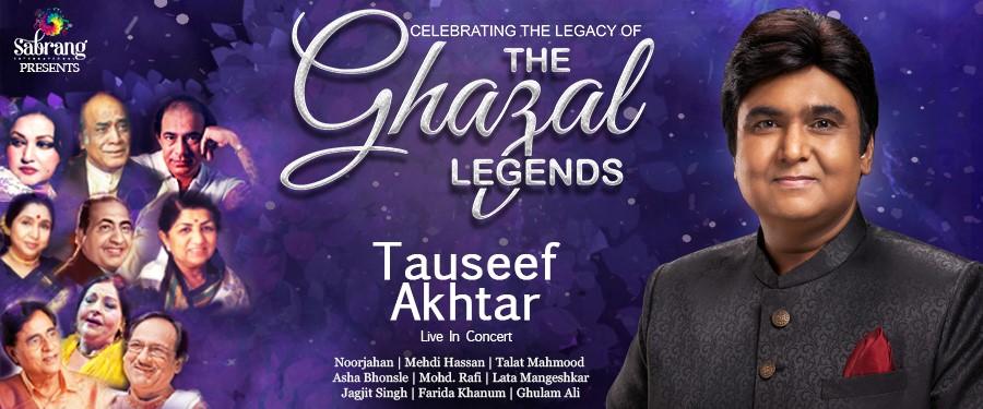 BT: The Ghazal Legends by Tauseef Akhtar