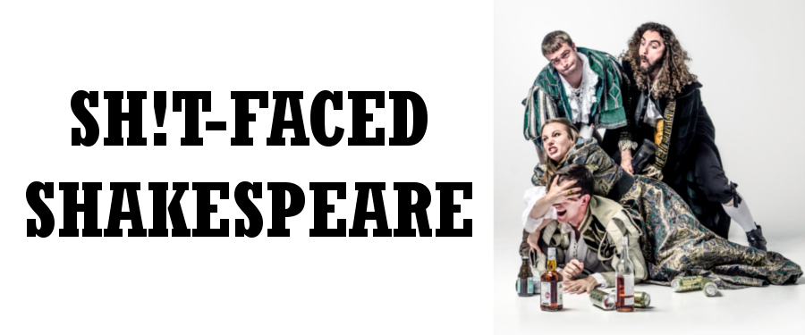 BT: Sh!t-faced Shakespeare