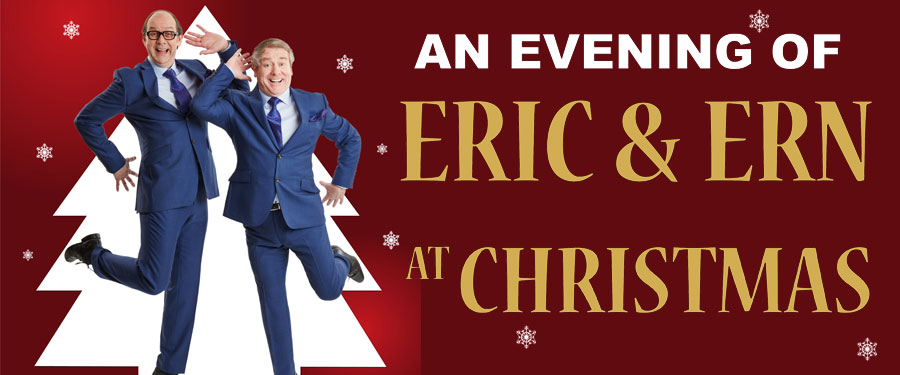 CB: An Evening With Eric & Ern at Christmas