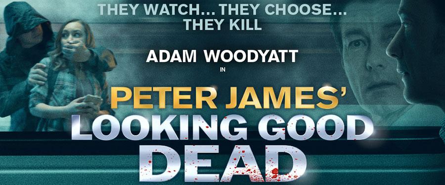 Peter James Looking Good Dead