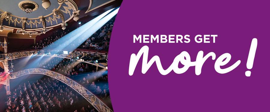 Members Get More