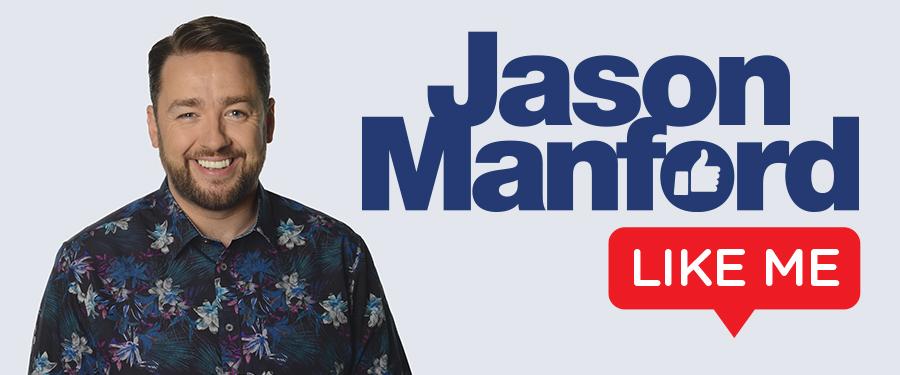 Jason Manford: Like Me WORK IN PROGRESS