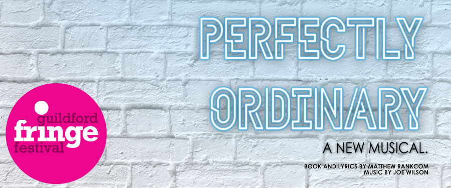 Perfectly Ordinary: A New Musical