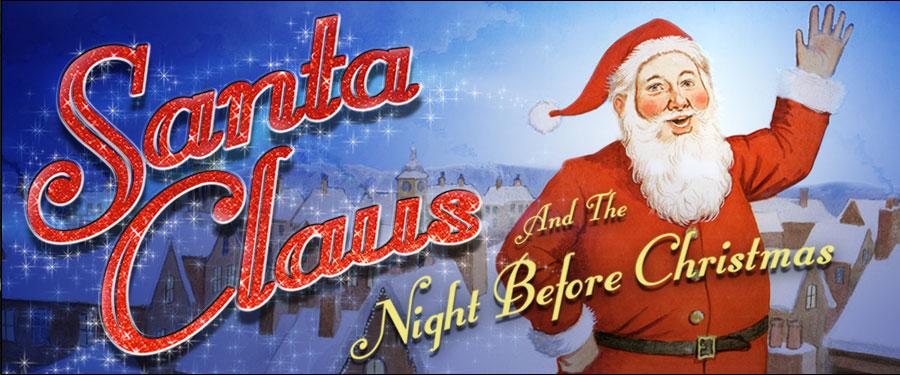 Santa And The Night Before Christmas