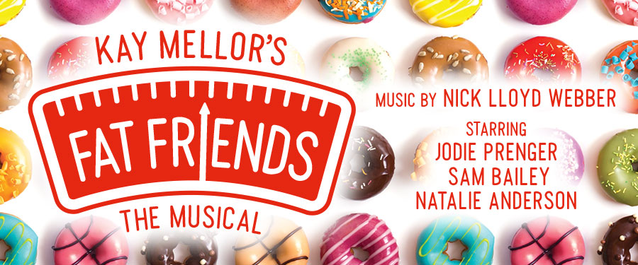 ST: Fat Friends The Musical