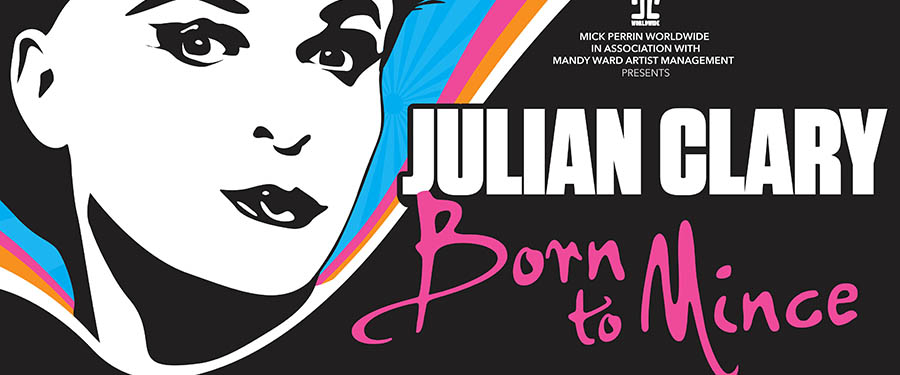 ST: Julian Clary - Born To Mince