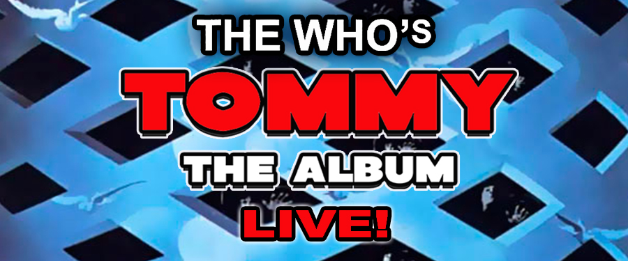 ST: The Goldhawks perform TOMMY - the album, LIVE!