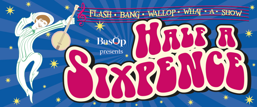 ST: BASOP Presents Half a Sixpence