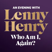 Sat 26 Oct - An Evening with Lenny Henry: Who Am I Again?