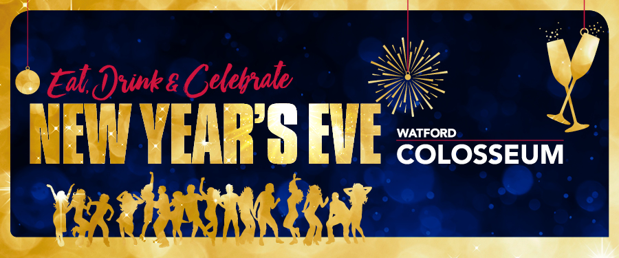 New Year's Eve at Watford Colosseum