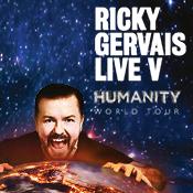 Sun 09 Jul - Ricky Gervais: Humanity