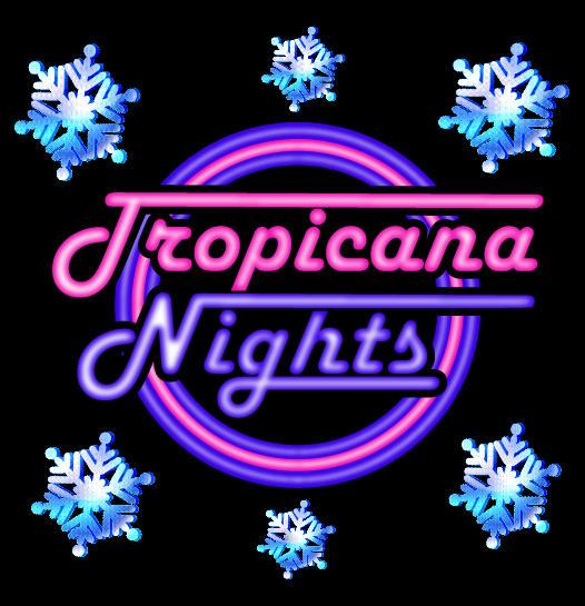 Sat 14 Dec - Tropicana Nights at Christmas