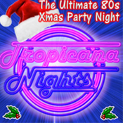 Sat 15 Dec - Tropicana Nights