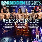 Thu 30 Jan - Forbidden Nights - Male Variety and Circus Act