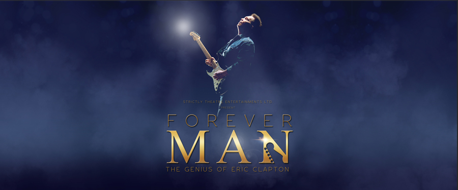 Forever Man: The genius of Eric Clapton