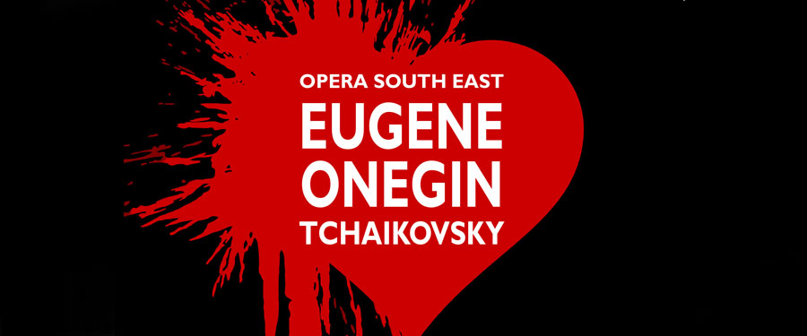 WR: Opera South East - Eugene Onegin Tchaikovsky
