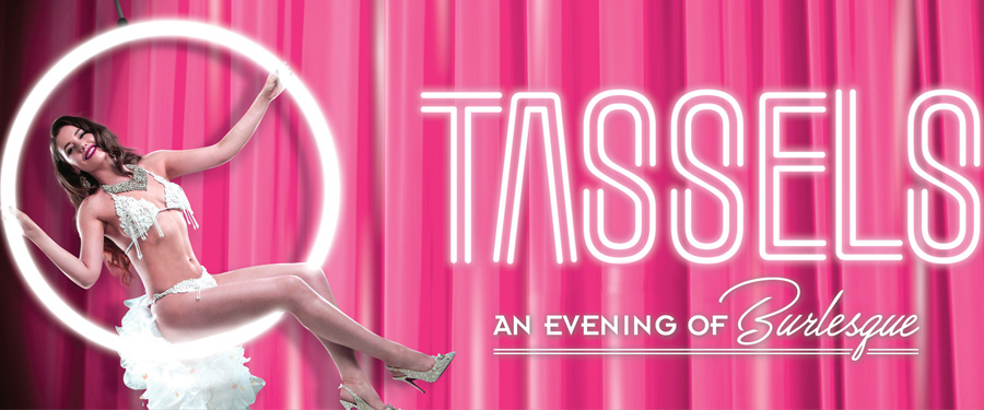 WR: Tassels: An Evening of Burlesque
