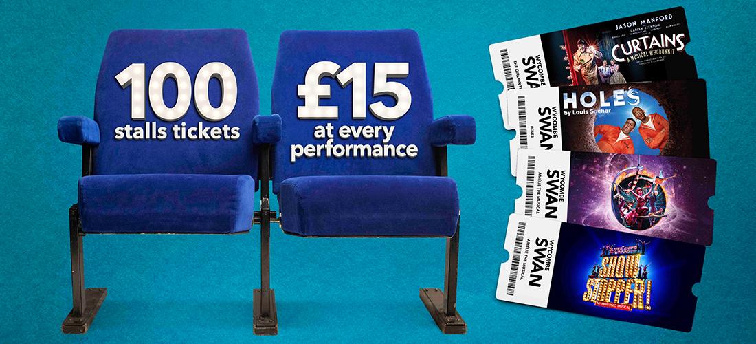 100 £15 Stalls Tickets