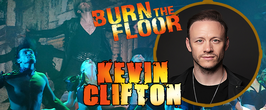 Kevin Clifton - BURN THE FLOOR