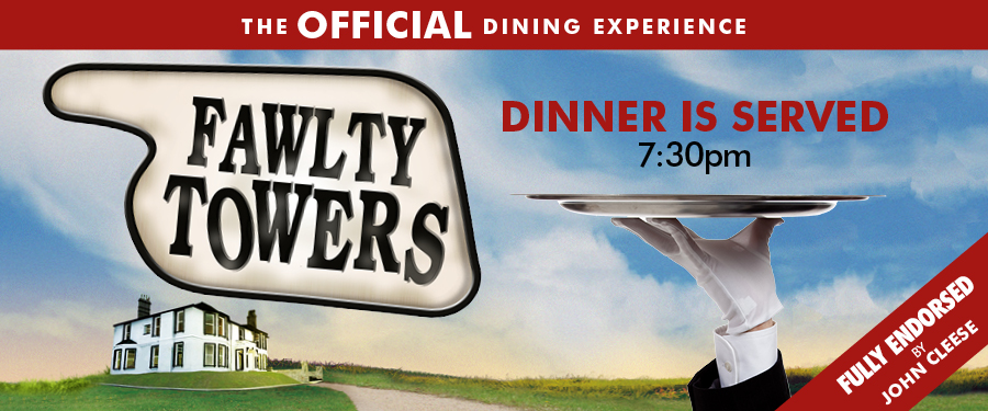 Fawlty Towers Official Dining Experience