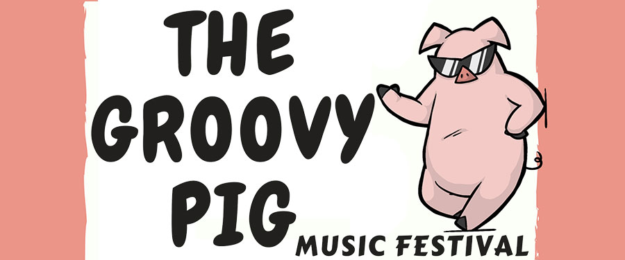 The Groovy Pig Music Festival