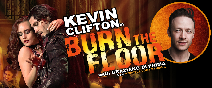 Kevin Clifton: Burn The Floor