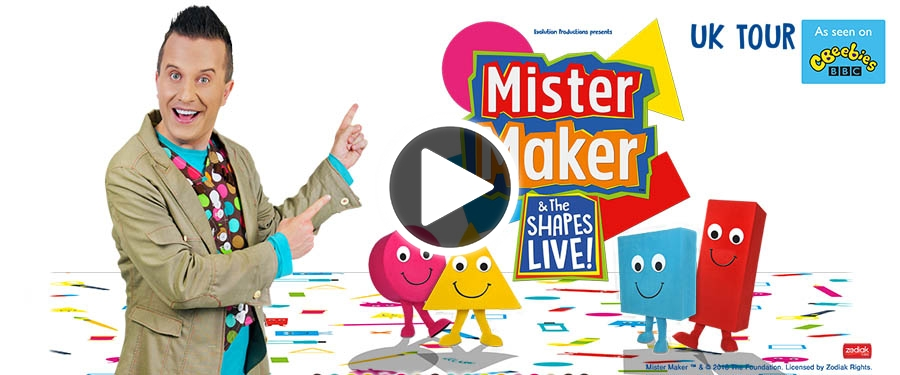 Play video for Mister Maker and the Shapes Live!