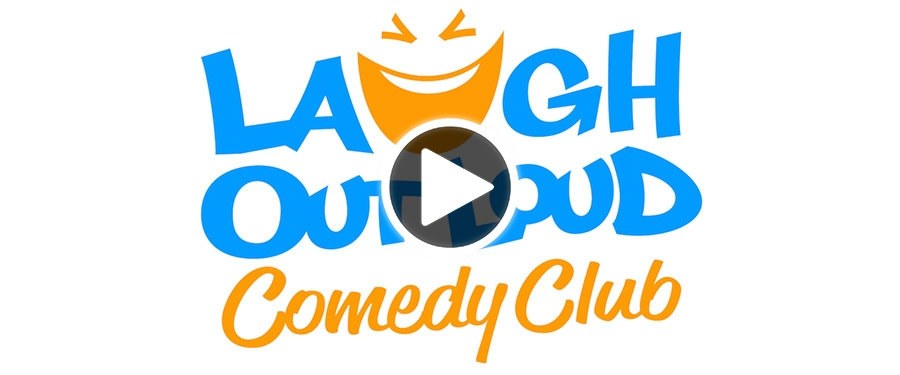 Play video for Laugh Out Loud Comedy Club