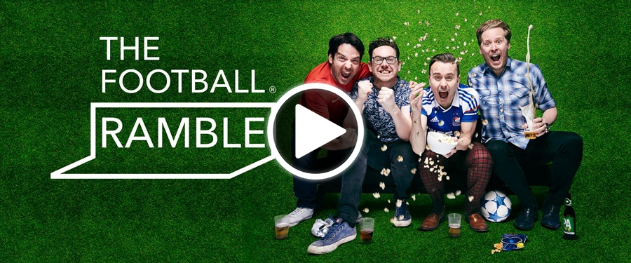 Play video for The Football Ramble Live!