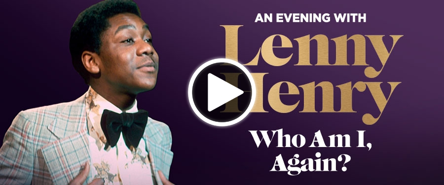 Play video for ST: An Evening with Lenny Henry