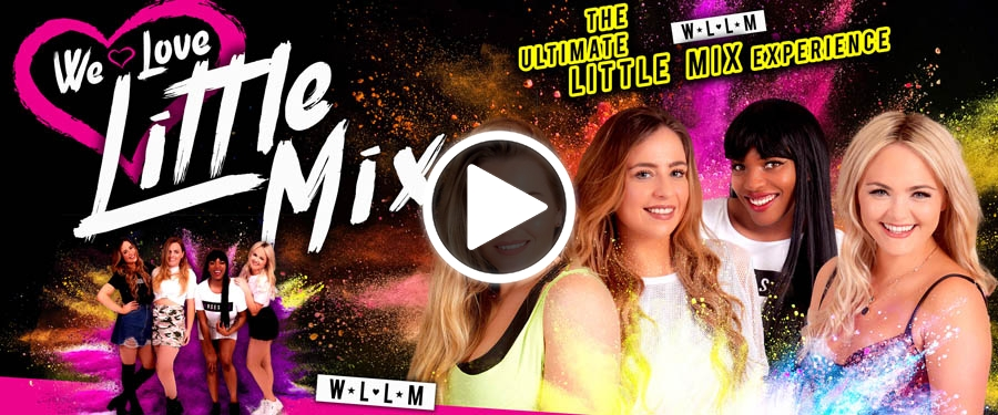 Play video for ST: We Love Little Mix