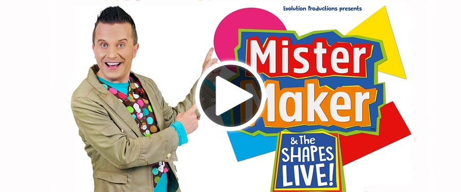 Play video for ST: Mister Maker & The Shapes Live