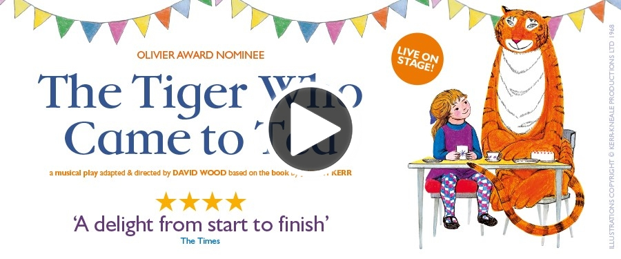 Play video for ST: The Tiger Who Came To Tea