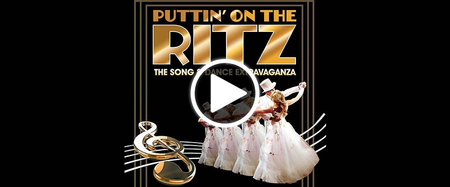 Play video for ST: Puttin' on the Ritz