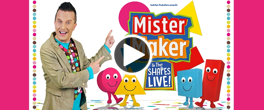 Play video for Mister Maker & The Shapes Live!