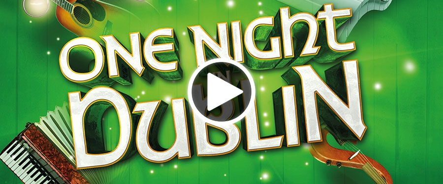 Play video for One Night in Dublin