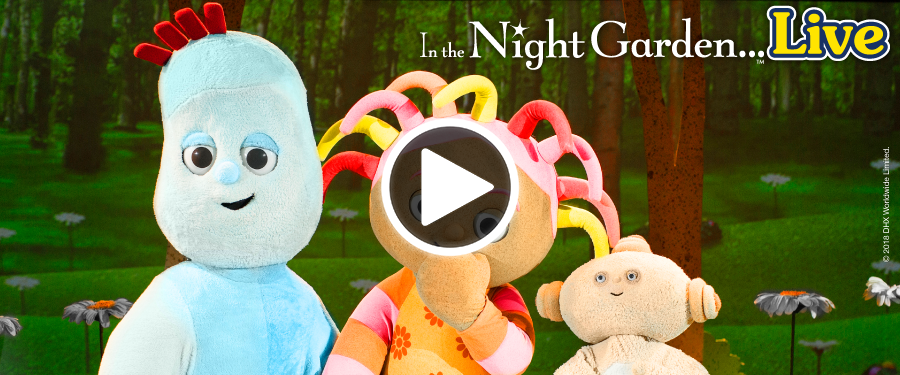 Play video for In The Night Garden Live!