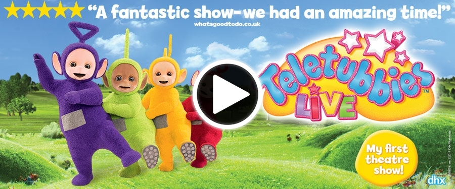 Play video for Teletubbies Live